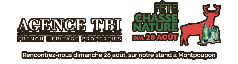 Rencontrez l'Agence TBI dimanche 28 aout, à la fête chasse nature, à Montpoupon.